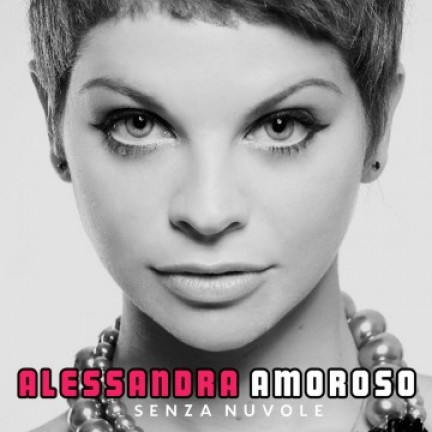 La copertina del cd di Alessandra Amoroso Senza Nuvole