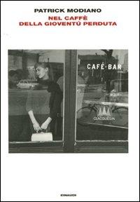 Nel caffè della giovantù perduta