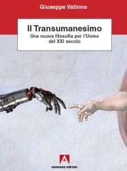 Giovanni Vatinno Il Transumanesimo Armando Editore