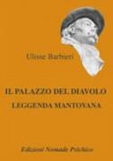 Ulisse Barbieri Il Palazzo del Diavolo-Nomade Psichico
