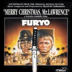 Furyo - Merry Christmas Mr. Lawrence: la colonna sonora di Ryuichi Sakamoto