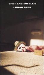 Lunar Park di Bret Easton Ellis (2005)