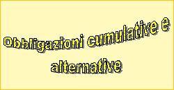 obbligazioni cumulative e alternative