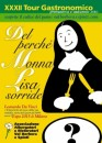 """15 marzo 2010, inaugura il XXXII Tour Gastronomico delle Valli Borbera e Spinti: l'invito è aperto a tutti e condurrà, nella serata, alla scoperta """"del perché Monna Lisa sorride""""."""