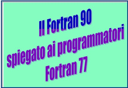 appunti fortran, guide fortran, manuali fortran, tutorial fortran