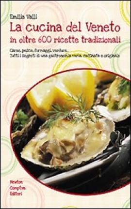 La cucina del Veneto in edizione elegante