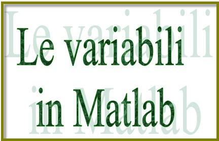 download Matlab,manuale matlab,esercizi matlab,file matlab,variabili matlab