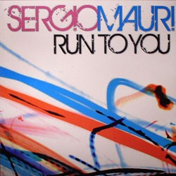 Sergio mauri- Run To You