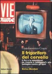 il libro di giandomenico crapis sul Pci e la tv