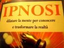 Libro Ipnosi di Gilberto Gamberini Giunti editore