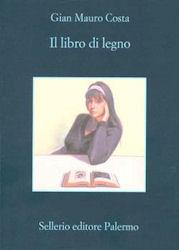 Il libro di legno, Gian Mauro Costa