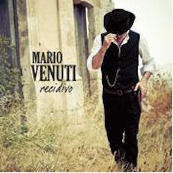 Mario Venuti, Il Recidivo