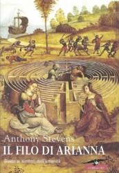 anthony stevens il filo di arianna