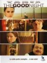 locandina ed immagini dal film the good night