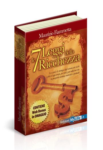 Le 7 Leggi della Ricchezza d Maurizio Fiammetta