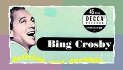 """Bing Crosby"""